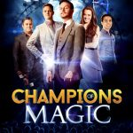 CHampions of Magic, un espectáculo asombroso de magia